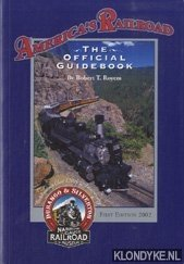 ROYEM, ROBERT T. - America's railroad. The official guidebook