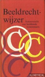 Beeldrechtwijzer. Auteursrecht van de beeldende kunstenaar - Berkhout, Karel J.