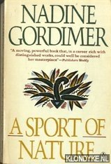 Gordimer, Nadine - A sport of nature
