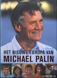 Palin, Michael - Het nieuwe Europa van Michael Palin