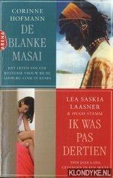 De blanke Masai & Ik was pa...