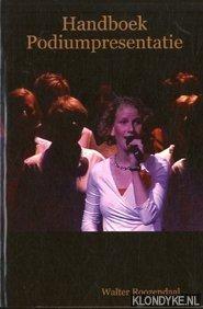 Roozendaal, Walter - Handboek podiumpresentatie voor musici, koren en anderen die voor publiek optreden