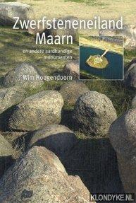 Hoogendoorn, Wim - Zwerfsteneneiland Maarn en andere aardkundige monumenten