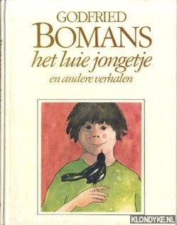 Bomans, Godfried - Het luie jongentje en andere verhalen