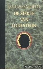 Weemoedt, Levi - De ziekte van Lodesteijn