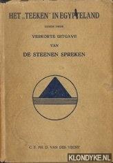 Vecht, C.F.Ph.D. van der - Het teeken in Egypteland (Een verkorte uitgave van: De steenen spreken)