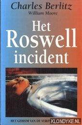 Berlitz, Charles - Het  roswell incident. Het geheim van de verongelukte ufo