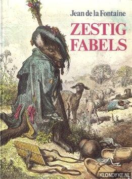 Fontaine, Jean de la - Zestig fabels met oude gravures van Gustave Dore