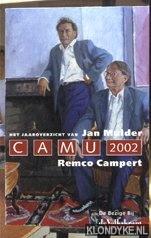 CaMu 2002. Het jaaroverzicht - Campert, Remco & Jan Mulder