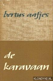AAFJES, BERTUS - De karavaan
