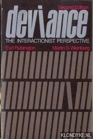 RUBINGTON, EARL & MARTIN S. WEINBERG - Deviance. The interactionist perspective