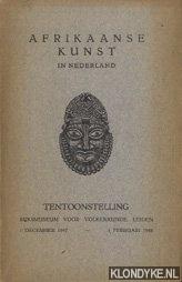 Diverse auteurs - Afrikaanse kunst in Nederland. Tentoonstelling Rijksmuseum voor Volkenkunde Leiden.