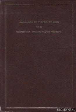 TEUPKENS, J.F. - Kleeding en wapenrusting van de Koninklijke Nederlandsche Troepen