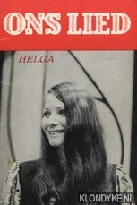 DIVERSE AUTEURS - Ons lied - Helga