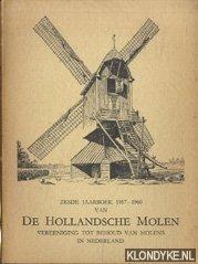 DIVERSE AUTEURS - Zesde jaarboek 1957-1960 van De Hollandsche molen. Vereeniging tot behoud van molens in Nederland