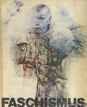 Vespignani, Renzo - Faschismus. Herausgegeben von der neuen Gesellschaft für bildende Kunst und dem Kunstamt Kreuzberg, Berlin 1976