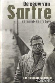 Levy, Barnard-Henri - De Eeuw Van Sartre. Een filosofische zoektocht