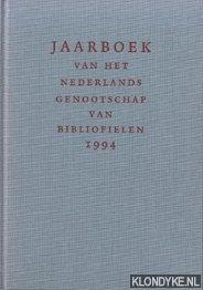 BUIJNSTERS, PIET - E.A. (REDACTIE) - Jaarboek van het Nederlands Genootschap van Bibliofielen 1994