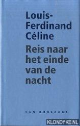 Celine, Louis-Ferdinand - Reis naar het einde van de nacht