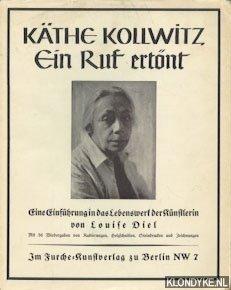 KOLLWITZ, KATHE, - Kollwitz, Kathe, Ein ruf ertont