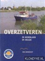 SCHUITEMAKER, LENY (VOORWOORD) - Overzetveren in Nederland en Belgie - een overzicht