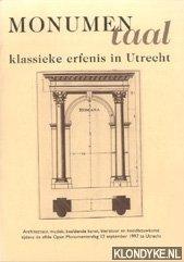 Feikema, Liesbeth & Heytze, Ingmar - Monumentaal - klassieke erfenis in Utrecht - Architectuur, muziek, beeldende kunst, literatuur en beeldhouwkunst tijdens de elfde Open Monumentendag 13 september 1997 te Utrecht