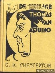 Chesterton, G.K. - De heilige Thomas van Aquino