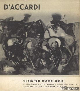 ACCARDI, GIAN RODOLFO D' - D'Accardi - The New York Cultural Center in association with Fairleigh Dickinson University