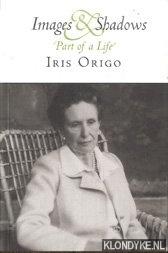 Origo, Iris - Images and shadows : Part of a life