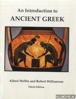 MOLLIN, ALFRED & ROBERT WILLIAMSON - An Introduction to Ancient Greek - third edition