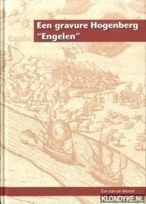 MORTEL, TON VAN DE - Een gravure Hogenberg 'Engelen'