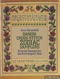 Hauschild, Jana - Danish cross-stitch zodiac samplers. Charted designs for the astrological year