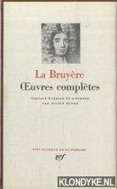 BRUYERE, LA - EDITION ETABLIE ET ANNOTEE PAR JULIEN BENDA - Oeuvres completes
