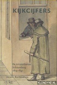 RUITENBEEK, HENNY - Kijkcijfers. De Amsterdamse Schouwburg 1814-1841