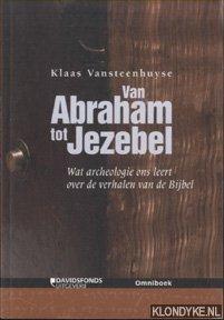 VANSTEENHUYSE, KLAAS - Van Abraham tot Jezebel
