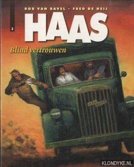 BAVEL, ROB VAN & FRED DE HEIJ - Haas 2: Blind vertrouwen