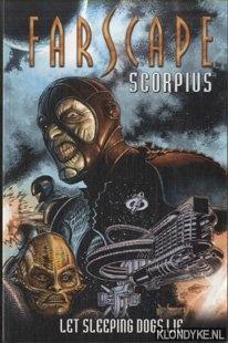 O'BANNON, ROCKNE S. & DECANDIDO, KEITH R.A. - Farscape: Scorpius Volume 1