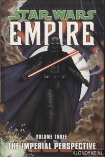 ALDEN, PAUL - Star Wars - Empire. Volume three: The Imperial Perspective