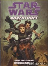 BARLOW, JEREMY - Star Wars: Adventures - Princess Leia And The Royal Ransom