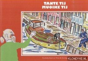 KOOT, NICOLETTE & KONING, WIM DE - Tante Tij / Muoike Tij (Nederlands / Fries)