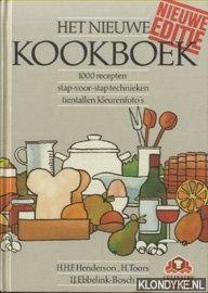 Henderson, H.H.F. - Het nieuwe kookboek. 1000 recepten stap-voor-stap technieken, tientallen kleurenfoto's