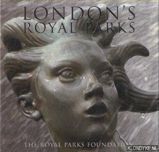 TAIT, MALCOLM & PARKER, EDWARD - London's Royal Parks