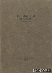 BEHRENDT, FALKO & FRANK SCHULT - Serigraphien