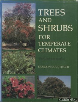 COURTRIGHT, GORDON - Trees and Shrubs for Temperate Climates