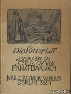 BARLACH, ERNST - Die Sundflut. Drama in Steilen von Ernst Barlach