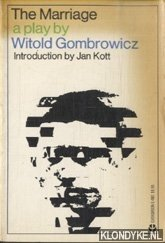 GOMBROWICZ, WITOLD - The Marriage, a play