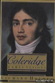 HOLMES, RICHARD - Coleridge: Early Visions
