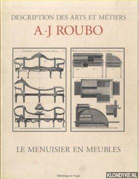 ROUBO, A.-J. - Description des arts et metiers. Le menuisier en meubles