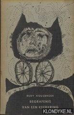 KOUSBROEK, RUDY - Begrafenis van een keerkring. Gevolgd door Eight love-poems