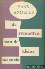 ANDREUS, HANS - De sonnetten van de kleine waanzin